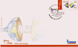 COSTA RICA UPAEP AMERICA ISSUE ENERGY CONSERVATION Sc 592 FDC 2006 - Costa Rica