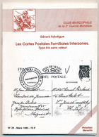 Club Marcophile Seconde Guerre Mondiale - N° 29 - 1993 - Les Cartes Familiales Interzones Type Iris Sans Valeur - Military Mail And Military History