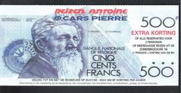 BANKBILJET 500 FRANK - AUTOCARS & REISBURO REIZEN ANTOINE - CARS PIERRE  ( 21 Cm X 9,4 Cm )   (BB 43) - [ 8] Finti & Campioni