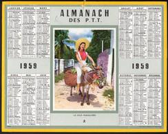CALENDRIER GF 1959 - La Jolie Maraichère, Imprimeur Oberthur Rennes - Big : 1941-60