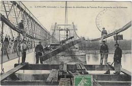 33 GIRONDE LANGON TRAVAUX DEMOLITION PONT ANIMATION 1909 JOLI   PLAN - Langon