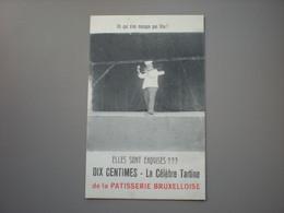 BRUXELLES - CARTE PUB POUR LA PATISSERIE BRUXELLOISE - BEROEPEN / METIERS - BAKKERS / BOULANGERS - Artigianato