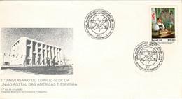 BRASIL BRAZIL 1984 UPU UPAE UPAEP UNION POSTAL AMERICA ESPANA FDC 1TH ANNIVERSARY HEADQUARTERS OF THE U.P.A.E. - UPU (Universal Postal Union)