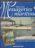 LES MESSAGERIES MARITIMES -- VOYAGEURS ET PAQUEBOTS DU PASSE -- PIERRE PATARIN 1997 -- BON ETAT -- - Posta Marittima E Storia Marittima