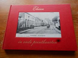 ANTWERPEN EKEREN In Oude Prentkaarten  116 Foto's En Uitleg   Ongeschonden - Antwerpen