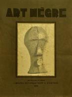 1930 - L'Art Nègre - A L'Exposition Du Palais Des Beaux-Arts 1930 - Afrikaans Kunst - Congo - Afrika - 1901-1940
