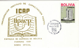 BOLIVIA 1991 UPU UPAE UPAEP UNION POSTAL AMERICA ESPANA SPECIAL CANCEL ICAP INAUGURATION THE POSTAL TRAINING INSTITUTE - UPU (Unione Postale Universale)