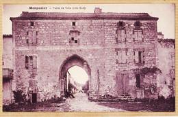 X24091 ♥️ Rare MONPAZIER Dordogne Porte De Ville Côte SUD 1920s Edition Tabac ANDRIEU Impression THIRIAT BASUYAU - Autres Communes