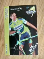 Cyclisme - Carte Publicitaire PRIMAGAZ : CIONI -  Equipe LIQUIGAS 2005 - Ciclismo