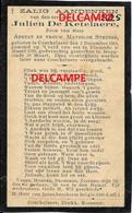 Oorlog Guerre Julien De Ketelaere Koekelare Soldaat Gesneuveld Te Diksmuide Maart 1918 Strubbe Ichtegem MOERE - Devotion Images