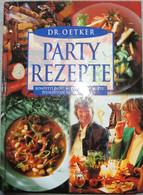 Party Rezepte  -  Dr. Oetker (Ceres Verlag) - Food & Drinks