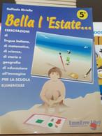 Bella L'estate 5°Esercitazioni Per La Scuola Elementare Di Raffaele Riviello - Bambini