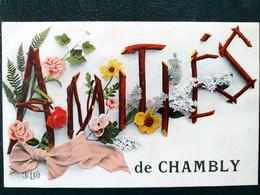60 , Chambly, Amitiés Souvenir - Attichy