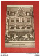"CAMBRAI -  "" La  Taverne ""  Restaurant De Ier Ordre - Cambrai"
