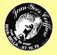 AUTOCOLLANT STICKER - JEAN-YVES COIFFURE RUE DE LA MER RIVA-BELLA - COIFFEUR - Stickers