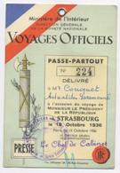 E715 Carte Strasbourg Laisser Passer Presse Voyage Officiel 1936 Fredéric Conquet Paramount - Historical Documents