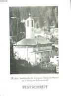 25 JAHRE STADTKIRCHE ST.CLEMENS MARIA HOFBAUER ZU TRIBERG IM SCHWARZWALD - FESTSCHRIFT - ANONYME - 0 - Other