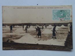 Senegal 332 Afrique Occidentale Francaise 275 Ile De Salsal Island Les Salines The Saltworks - Senegal