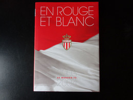 AS Monaco FC Livre En Rouge Et Blanc 2003/2004 - Sonstige