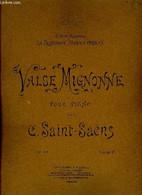 VALSE MIGNONNE - SAINT-SAENS C. - 1896 - Music