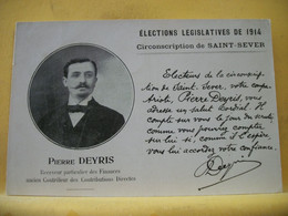 8G 9232 CPA PHOTO TRES RARE - 40 ELECTIONS LEGISLATIVES DE 1914. CIRCONSCRIPTION DE SAINT SEVER. PIERRE DEYRIS... - Saint Sever