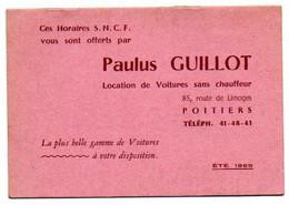 Horaires S.N.C.F. Offerts Par Paulus GUILLOT, POITIERS, Location De Voitures (Poitiers - Bordeaux - Royan - La Rochelle) - Europe