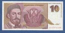 YUGOSLAVIA - P.149 – 10 DINARA 1994 - UNC  Prefix AO - Jugoslavia