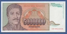 YUGOSLAVIA - P.132 – 5.000.000 Dinara 1993 - UNC  Prefix AB - Jugoslavia