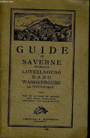 Guide De Saverne Et De Ses Environs - COLLECTIF - 1927 - Ohne Zuordnung