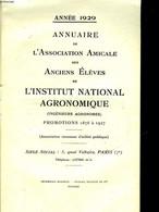 ANNUAIRE DE L'ASSOCIATION AMICALE DES ANCIENS ELEVES DE L'INSTITUT NATIONAL AGRONOMIQUE - PROMOTIONS 1876 A 1927 - COLLE - Telefoonboeken