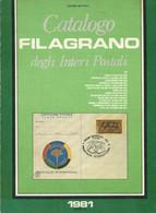 1981 Catalogo Filagrano Degli Interi Postali - Cartoline Biglietti Etc... - Italia