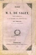 Eloge De M.L. De Saget, Prononcé Le 14 Décembre 1850, à La Rentrée Des Conférences. - PETIT Char - 1850 - Non Classificati