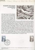 DOCUMENT PHILATELIQUE OFFICIEL N°14-75 - ROBERT SCHUMAN L'EUROPEEN (1886-1963) (N°1826 YVERT ET TELLIER) - GANDON P. - 1 - Lettres & Documents