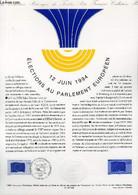 DOCUMENT PHILATELIQUE OFFICIEL - 12 JUIN 1994 - ELECTIONS DU PARLEMENT EUROPEEN (N°2860 YVERT ET TELLIER) - DESSIRIER RE - Lettres & Documents