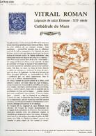 DOCUMENT PHILATELIQUE OFFICIEL - VITRAIL ROMAIN - LEGENDE DE SAINT ETIENNE - 12° SIECLE - CATHEDRALE DU MANS (N°2859 YVE - Lettres & Documents