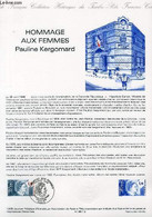 DOCUMENT PHILATELIQUE OFFICIEL N°12-85 - HOMMAGE AUX FEMMES - PAULINE KERGOMARD (N°2361 YVERT ET TELLIER) - GUILLAUME - - Lettres & Documents
