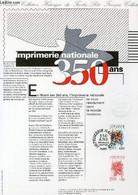 DOCUMENT PHILATELIQUE OFFICIEL N°14-91 - IMPRIMERIE NATIONALE 350 ANS (N°2691 YVERT ET TELLIER) - MORETTI R. - 1991 - Lettres & Documents