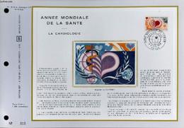FEUILLET ARTISTIQUE PHILATELIQUE SUR SOIE - CEF - ANNEE MONDIALE DE LA SANTE - LA CARDIOLOGIE - N° 192S - N°6 SOIE - COL - Lettres & Documents