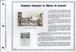 FEUILLET ARTISTIQUE PHILATELIQUE - PAC - 68 - 11 - CINQUIEME CENTENAIRE DU CHATEAU DE LANGEAIS - COLLECTIF - 1968 - Lettres & Documents