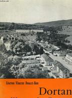 DORTAN, VILLAGE DE FRANCE - LISERON VINCENT DOUCET-BON - 1964 - Altri