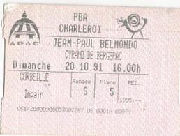TICKET ENTREE/ JEAN PAUL BELMONDO/CYRANO DE BERGERAC/PALAIS BEAUX ARTS CHARLEROI/20.10.91 - Biglietti D'ingresso