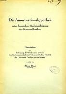 DIE AMORTISATIONSHYPOTHEK UNTER BESONDERER BERUCKSICHTIGUNG DER KANTONALBANKEN (DISSERTATION) - HUSI ALFRED - 1940 - Sonstige