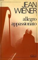 ALLEGRO APPASSIONATO - WIENER JEAN - 1978 - Libri Con Dedica
