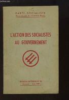 Bulletin Intérieur N°93 : L'Action Des Socialistes Au Gouvernement. - PARTI SOCIALISTE - 1957 - Politique