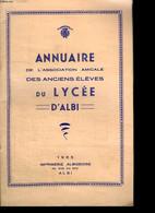 ANNUAIRE DE L ASSOCIATION AMICALE DES ANCIENS ELEVES DU LYCEE D ALBI. - COLLECTIF. - 1965 - Telephone Directories
