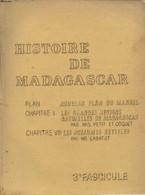 HISTOIRE DE MADAGASCAR : LES GRANDES REGIONS NATURELLES DE MADAGASCAR - LES ROYAUMES BETSILEO 3e FASCICULE - COLLECTIF - - Autres