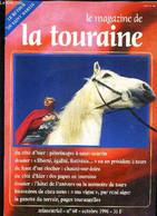 LE MAGAZINE DE LA TOURAINE N°60 OCTOBRE 1996 - Chouzé Sur Loire - Des Bréches Dans L'autoroute - Le Pont De Port Boulet  - Altre Riviste