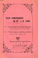 DEUX CONFERENCES DE Mgr J.-B. TONG (Evangélisation Des Frères Prêcheurs, Manille, Fév. 1937. Temps Nouveaux, Doctrines N - Signierte Bücher
