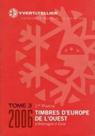 Catalogue Yvert & Tellier : Europe De L'ouest 2006 - Tome 3 - 1ère Partie - Andere