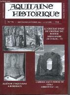 AQUITAINE HISTORIQUE GRAND SUD OUEST N°70 SEPT OCT 2004 - Le Château D'eau Du Château Du Bouilh (Saint André De Cubzac 3 - Aquitaine